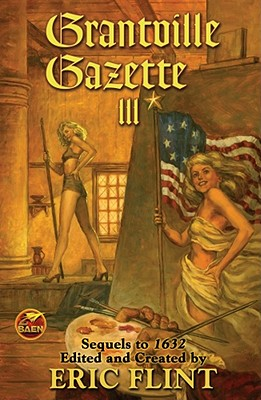 Grantville Gazette III (The Ring of Fire #9) Cover Image