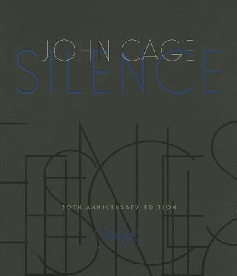 Silence: Lectures and Writings Cover Image
