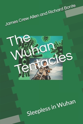The Wuhan Plague: Sleepless in Wuhan Cover Image