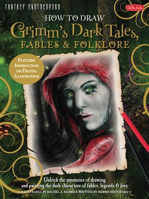 How to Draw Grimm's Dark Tales, Fables & Folklore Cover