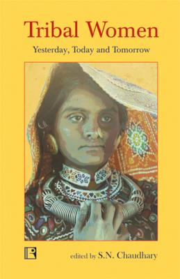 Tribal Women: Yesterday, Today and Tomorrow Cover Image
