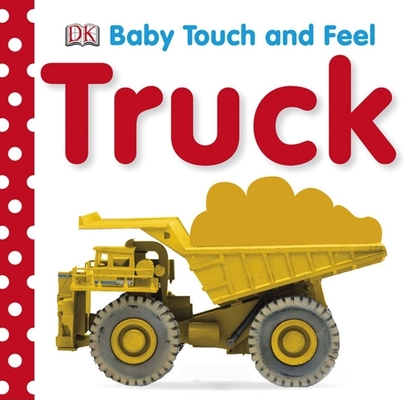 Baby Touch and Feel: Trucks Cover Image