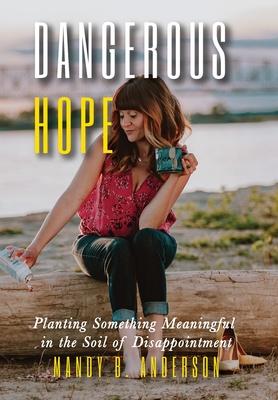 Cover for Dangerous Hope