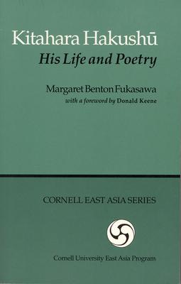 Kitahara Hakushu (Cornell East Asia #65) Cover Image