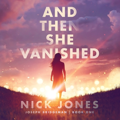 And Then She Vanished Lib/E Cover Image