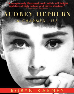 Audrey Hepburn: A Charmed Life Cover Image