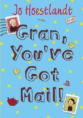 Gran, You've Got Mail! Cover