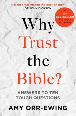 Why Trust the Bible? (Revised and Updated): Answers to Ten Tough Questions Cover Image