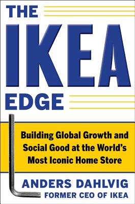 The Ikea Edge: Building Global Growth and Social Good at the World's Most Iconic Home Store Cover Image
