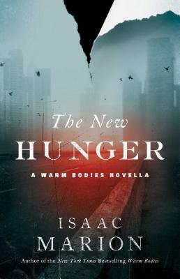 The New Hunger (Warm Bodies #2) Cover Image