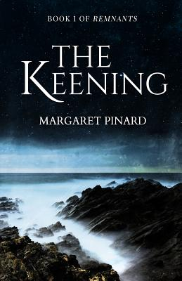 The Keening (Remnants #1) Cover Image