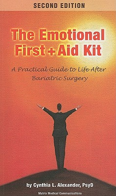 Emotional First Aid Kit: A Practical Guide to Life After Bariatric Surgery Cover Image