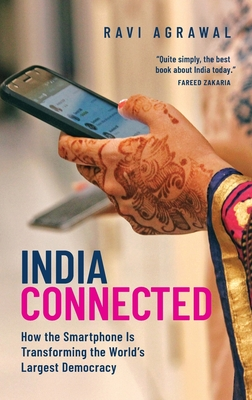 India Connected: How the Smartphone Is Transforming the World's Largest Democracy Cover Image