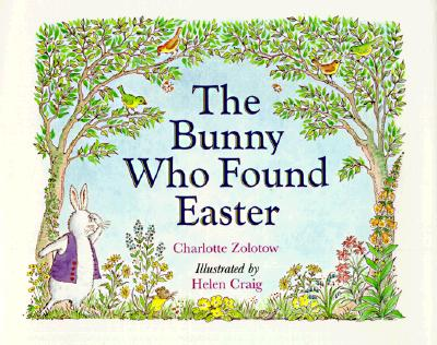 The Bunny Who Found Easter Cover