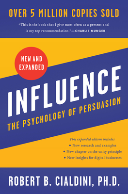 Influence, New and Expanded: The Psychology of Persuasion Cover Image
