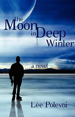 Cover for The Moon in Deep Winter