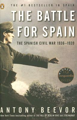 The Battle for Spain: The Spanish Civil War 1936-1939 Cover Image