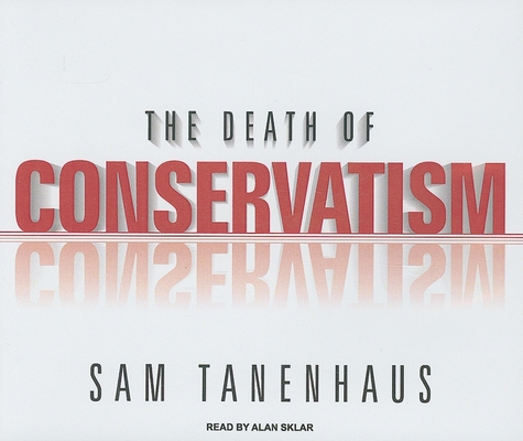 The Death of Conservatism Cover