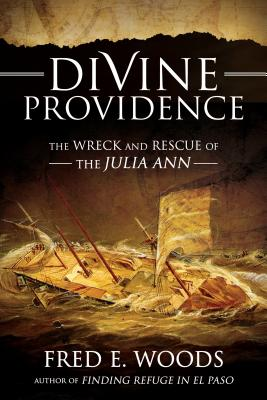 Divine Providence: The Wreck and Rescue of the Julia Ann [With DVD] cover