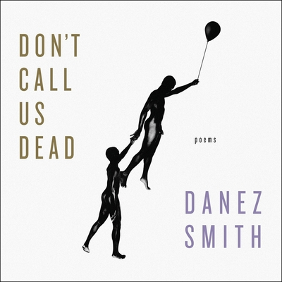 Don't Call Us Dead: Poems Cover Image