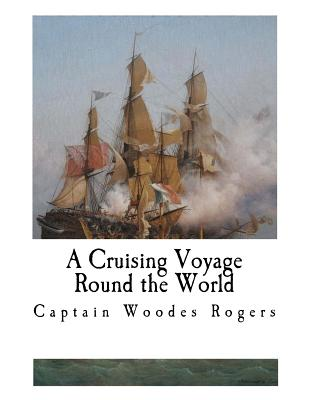 A Cruising Voyage Round the World Cover Image