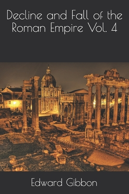 Decline and Fall of the Roman Empire Vol. 4 Cover Image