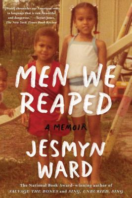 Men We Reaped: A Memoir Cover Image