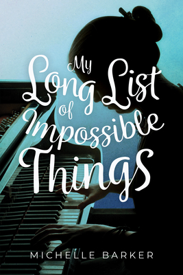 Cover for My Long List of Impossible Things
