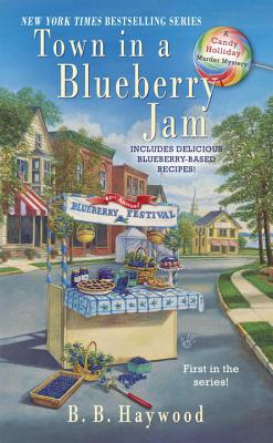 Town in a Blueberry Jam: A Candy Holliday Murder Mystery Cover Image