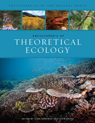 Cover for Encyclopedia of Theoretical Ecology (Encyclopedias of the Natural World #4)
