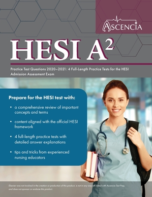 HESI A2 Practice Test Questions 2020-2021: 4 Full-Length Practice Tests for the HESI Admission Assessment Exam Cover Image