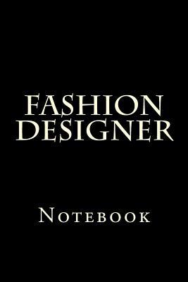 Fashion Designer: Notebook Cover Image