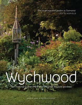 Wychwood: The making of one of the world's most magical gardens Cover Image