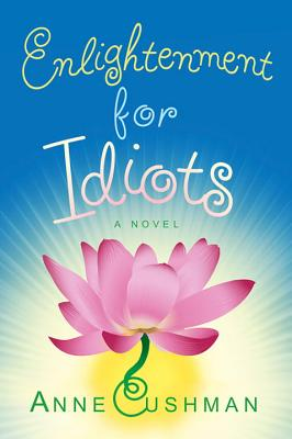 Enlightenment for Idiots: A Novel Cover Image