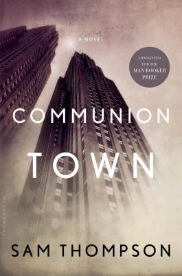 Communion Town: A City in Ten Chapters Cover Image