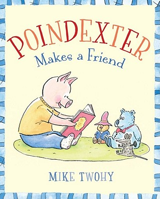Poindexter Makes a Friend Cover