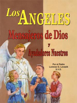 Los Angeles: Mensajeros de Dios Y Ayudadores Nuestros Cover Image