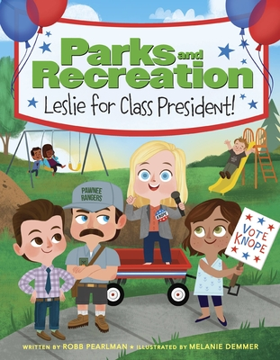 Parks and Recreation: Leslie for Class President! Cover Image