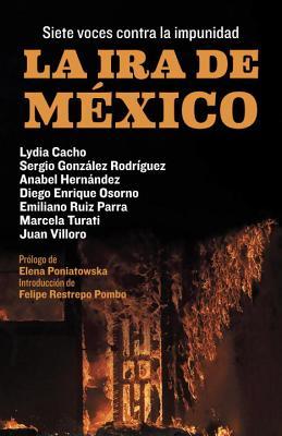La ira de México: Siete voces contra la impunidad Cover Image