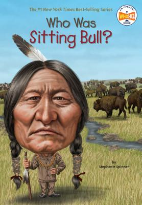 Who Was Sitting Bull? (Who Was?) Cover Image