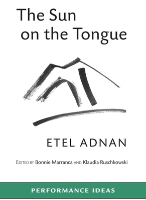 The Sun on the Tongue (Performance Ideas) Cover Image
