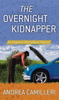 The Overnight Kidnapper: An Inspector Montalbano Mystery Cover Image