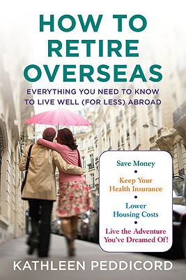 How to Retire Overseas Cover