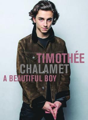 Timothée Chalamet: A Beautiful Boy Cover Image