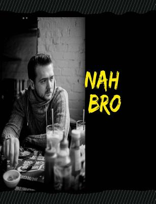 Nah Bro: College Rule Composition Notebook, 150 Pages/75 sheet total Standard Size at 7.44 by 9.69 Inches Cover Image