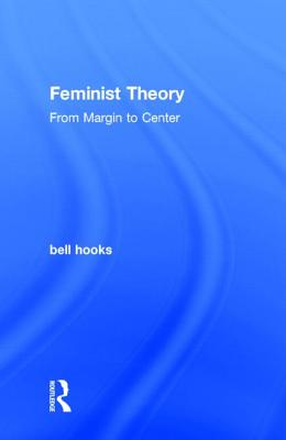 Feminist Theory: From Margin to Center Cover Image