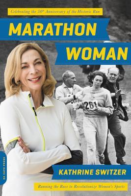 Marathon Woman: Running the Race to Revolutionize Women's Sports Cover Image
