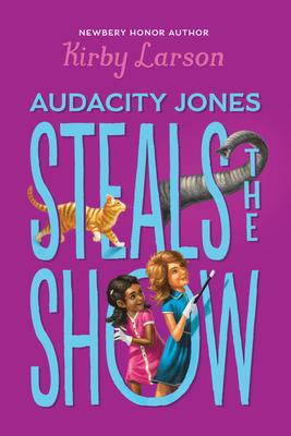 Audacity Jones Steals the Show Cover Image