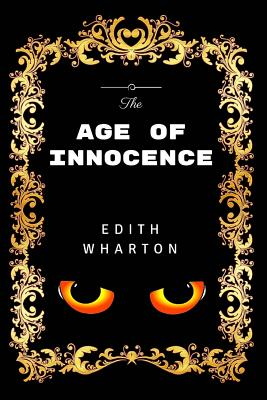The Age of Innocence: Premium Edition - Illustrated Cover Image