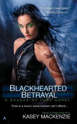 Blackhearted Betrayal (A Shades of Fury Novel #3) Cover Image